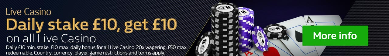 Cross Sell - stake £10 get £10 on Live Casino